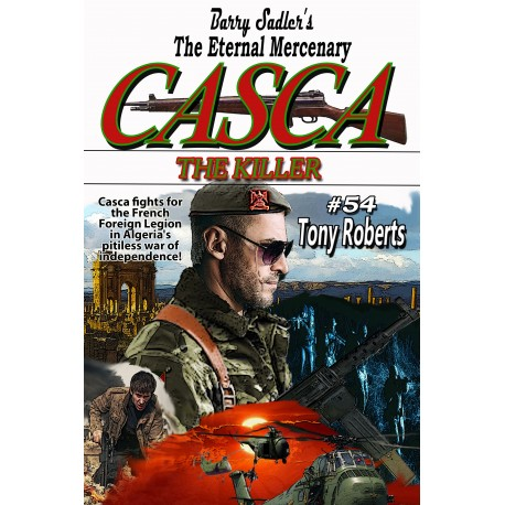 Casca 54: The Killer ADVANCE ORDERS. DUE IN AROUND 20 APRIL.