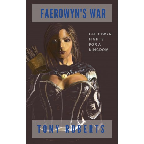 Faerowyn's War