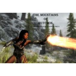 The Mountains of Butchok AVAILABLE ONLY IN E-BOOK FORMAT